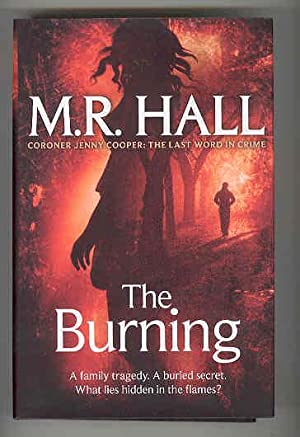 THE BURNING (SIGNED COPY): HALL, M.R.