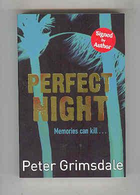 PERFECT NIGHT Memories Can Kill. (SIGNED COPY): GRIMSDALE, Peter
