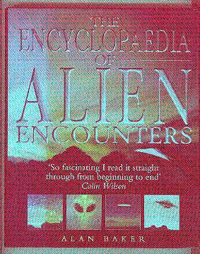 THE ENCYCLOPEDIA OF ALIEN ENCOUNTERS