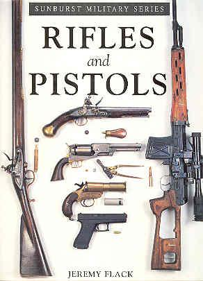 RIFLES AND PISTOLS: FLACK, Jeremy