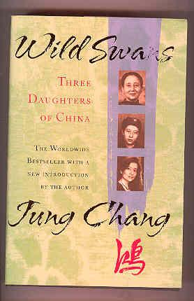 WILD SWANS Three Daughters of China (SIGNED COPY)