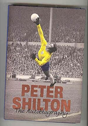 THE AUTOBIOGRAPHY (SIGNED COPY): SHILTON, Peter