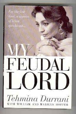 MY FEUDAL LORD For the First Time,: DURRANI, Tehmina with