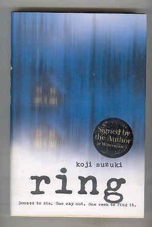 RING Doomed to Die. One Way Out.: SUZUKI, Koji