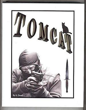 TOMCAT A Life in the Royal Marines, The Commandos, The SBS and Much More (Double Signed)