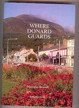 WHERE DONARD GUARDS (SIGNED COPY): RUSSELL, Nicholas