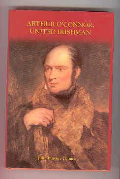 ARTHUR O'CONNOR, United Irishman: HAMES, Jane Hayter