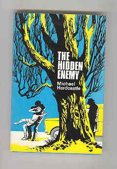THE HIDDEN ENEMY (SIGNED COPY): HARDCASTLE, Michael