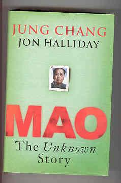 MAO The Unknown Story (DOUBLE SIGNED COPY): CHANG, Jung and HALLIDAY, Jon