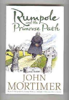 RUMPOLE AND THE PRIMROSE PATH (SIGNED COPY): MORTIMER, John