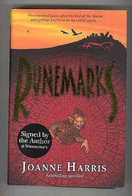 RUNEMARKS Five Hundred Years After the End of the World, and Goblins Had Been at the Cellar Again. ...