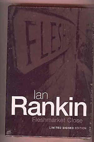 FLESHMARKET CLOSE (SIGNED COPY): RANKIN, Ian