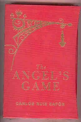 THE ANGEL'S GAME (SIGNED COPY): ZAFON, Carlos Ruiz