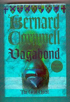VAGABOND. The Grail Quest Book 2 (SIGNED COPY): CORNWELL, Bernard