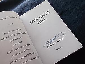 Dynamite Hill: Robert J. Adams, signed
