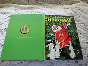 How The Rabbits Found Christmas: Ann Scott
