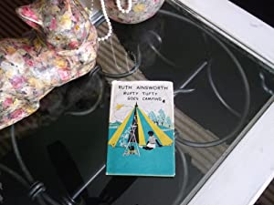 Rufty Tufty Goes Camping: Ruth Ainsworth