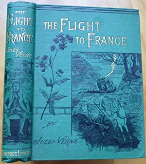 THE FLIGHT TO FRANCE: Verne, Jules
