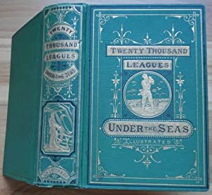 TWENTY THOUSAND LEAGUES UNDER THE SEAS;: Verne, Jules