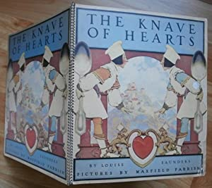 THE KNAVE OF HEARTS. Pictures by Maxfield: Parrish, Maxfield) Saunders,