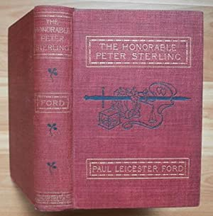 THE HONORABLE PETER STIRLING: Ford, Paul Leicester