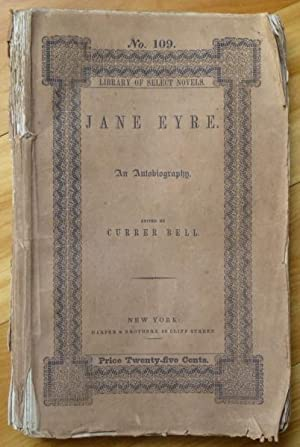 JANE EYRE. An Autobiography: Bronte, Charlotte]