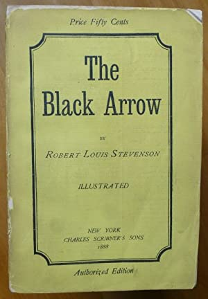 THE BLACK ARROW. A Tale of the Two Roses