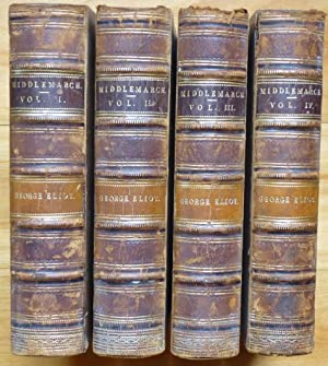 MIDDLEMARCH. A Study of Provincial Life. [In Four Volumes.]