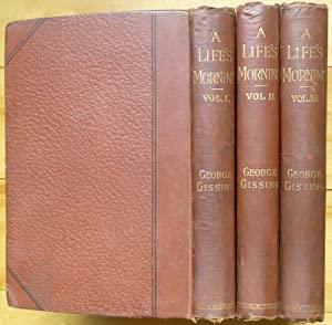 A LIFE'S MORNING. In Three Volumes