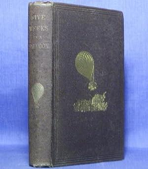 FIVE WEEKS IN A BALLOON;: Verne, Jules