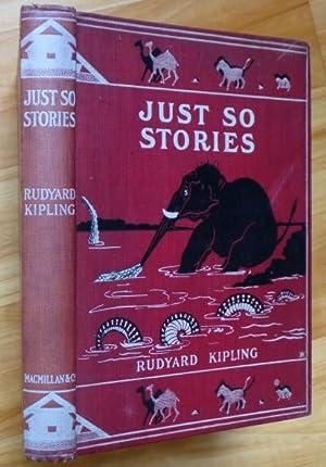 JUST SO STORIES for Little Children: Kipling, Rudyard