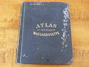 OFFICIAL TOPOGRAPHICAL ATLAS OF MASSACHUSETTS, FROM ASTRONOMICAL, TRIGONOMETRICAL, AND VARIOUS LO...