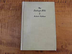 THE BISHOP'S WIFE: Robert Nathan