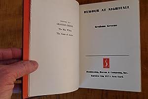 RUMOR AT NIGHTFALL: Graham Greene