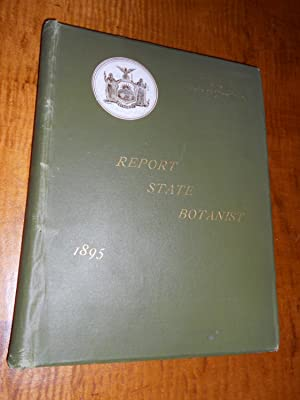 UNIVERSITY OF THE STATE OF NEW YORK ANNUAL REPORT OF THE STATE BOTANIST Made to the Regents of th...