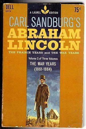 Abraham Lincoln, the Prairie Years and the: Sandburg, Carl