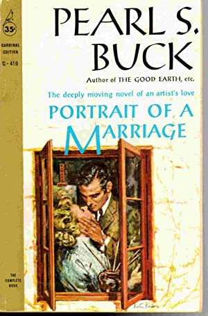 Portrait of a Marriage: Pearl S. Buck
