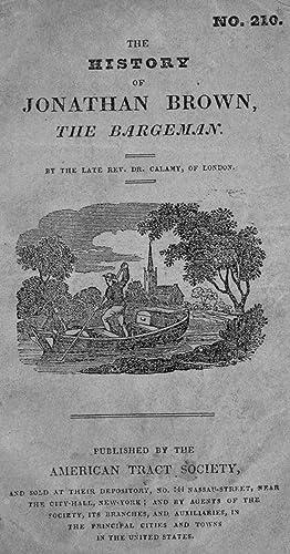 History of Jonathan Brown, the bargeman (1830): Calamy, Edmund, 1671-1732,American