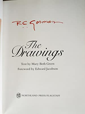 R. C. GORMAN: THE DRAWINGS.: Gorman, R. C., and Mary Beth Green (text).