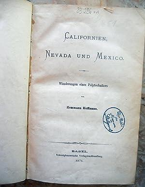 CALIFORNIEN, NEVADA UND MEXICO.: Hoffmann, Hemman.