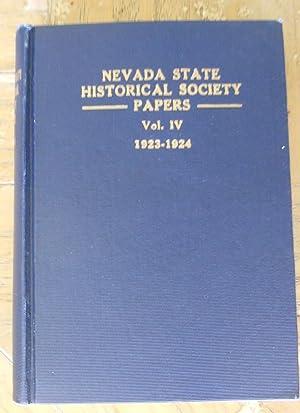 NEVADA HISTORICAL SOCIETY PAPERS, VOL. IV, 1923-1924.: Nevada Historical Society,