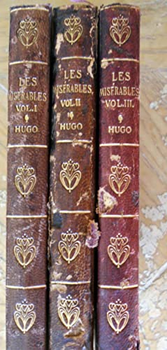 LES MISERABLES (THREE VOLUMES) , BUG-JARGAL AND CLAUDE GUEUX.: Hugo, Victor,