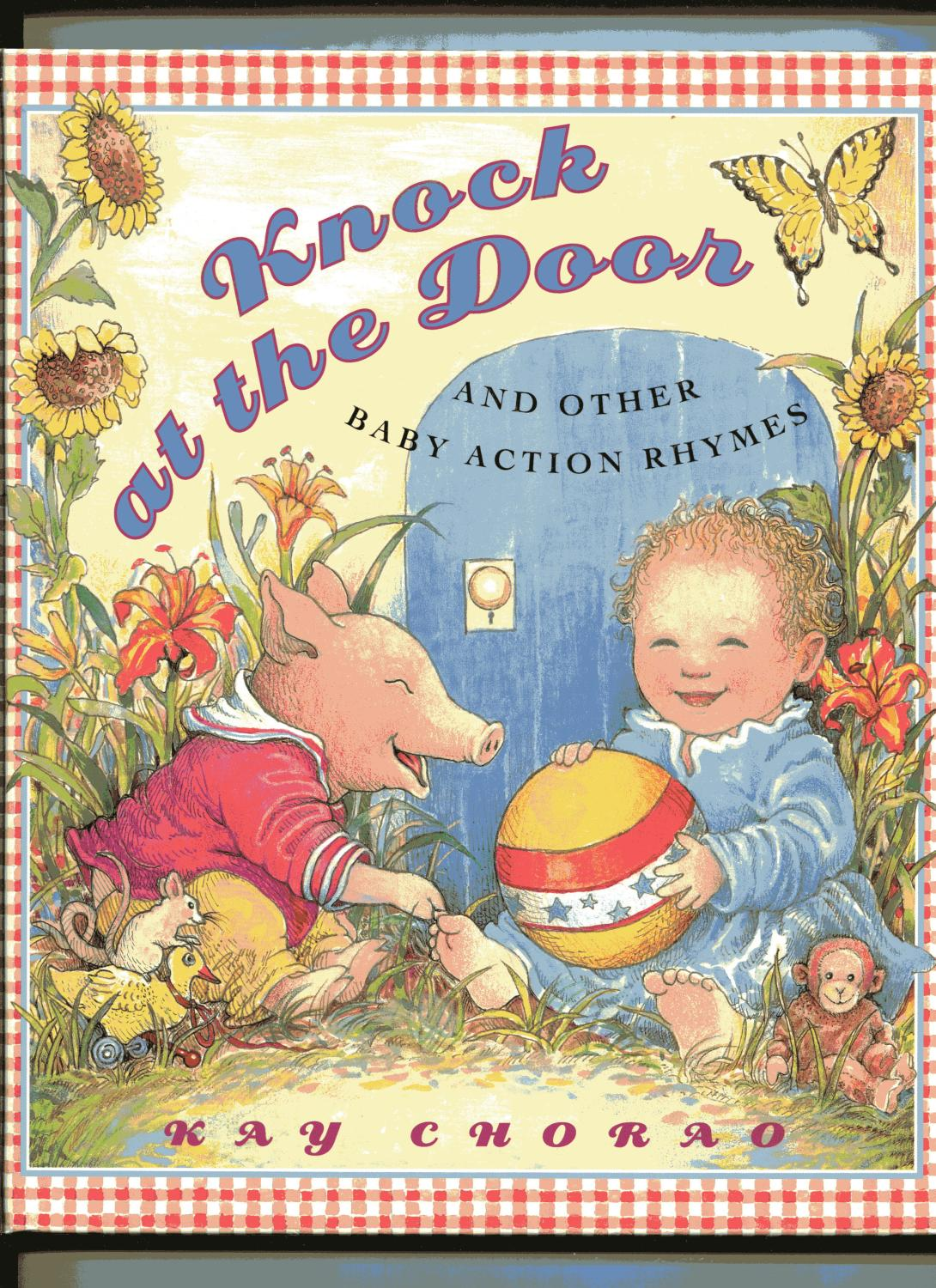 KNOCK AT THE DOOR and Other Baby Action Rhymes Chorao Kay  sc 1 st  AbeBooks & KNOCK AT THE DOOR and Other Baby Action Rhymes by Chorao Kay ... pezcame.com