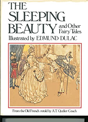 THE SLEEPING BEAUTY anD Other Fairy Tales: Quiller-Couch, A T