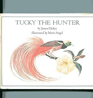 TUCKY THE HUNTER: Dickey, James
