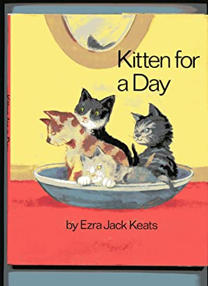 KITTEN FOR A DAY: Keats, Ezra Jack