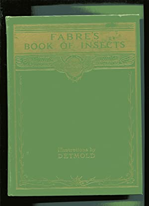 FABRE'S BOOK OF INSECTS: Stawell, Mrs Ralph