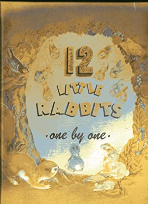 12 LITTLE RABBITS: ONE BY ONE: N/A