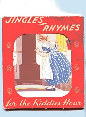 JINGLE & RHYMES FOR THE KIDDIES HOUR: Unknown