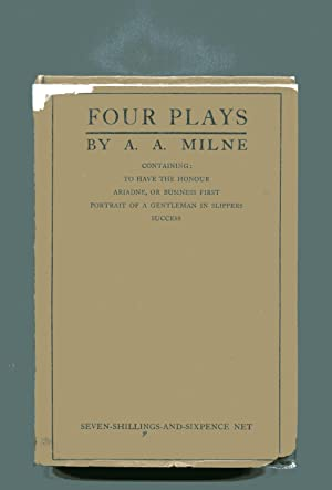 FOUR PLAYS: To Have the Honour, Ariadne: Milne, A A